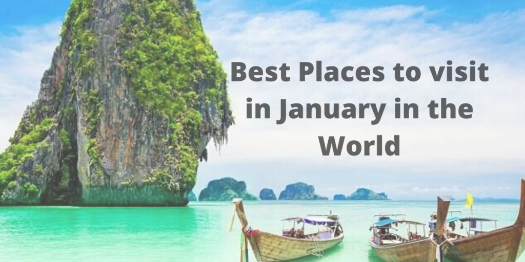 Best Places to visit in January in the World
