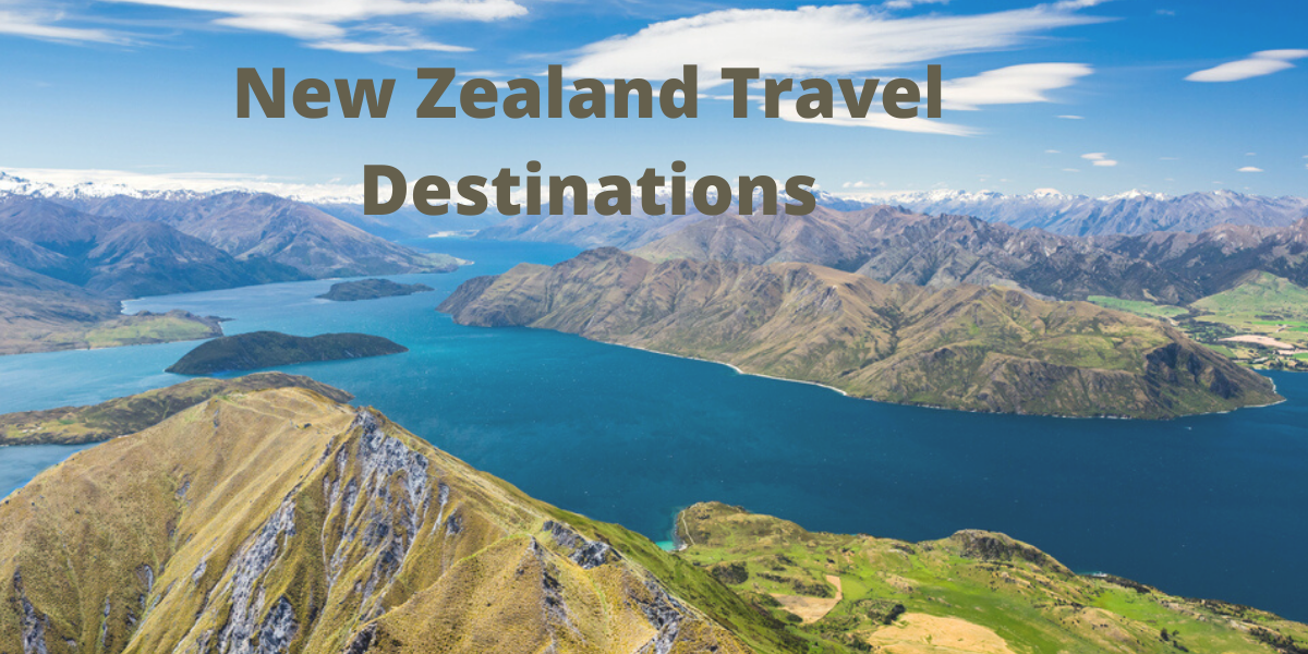 New Zealand Travel Destinations